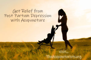Acupuncture for Post Partum Depression in Coral Springs, Coconut Creek and Margate Florida